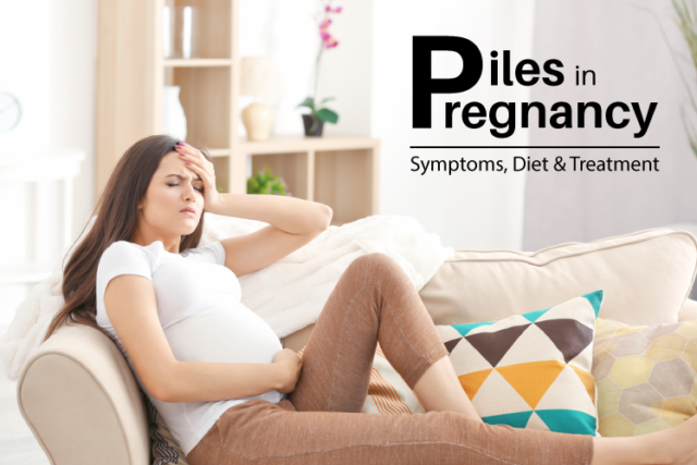 Piles in Pregnancy: Symptoms, Diet and Treatment