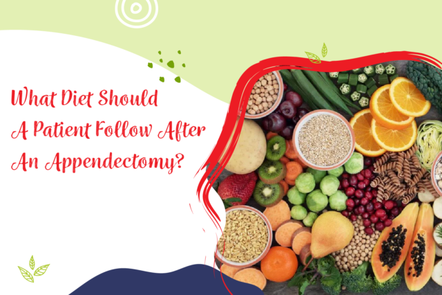 What diet should a patient follow after an appendectomy?