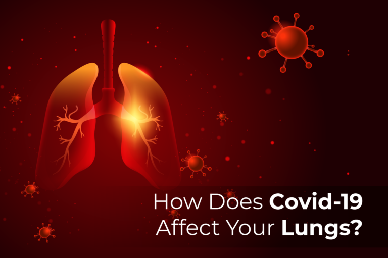 How Does Covid-19 Affect Your Lungs?